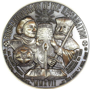 TWO NEW THREE INCH MEDALS NOW AVAILABLE COMMEMORATING THE 500th ANNIVERSARY OF THE REFORMATION