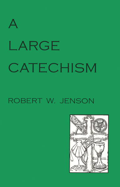 A Large Catechism