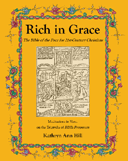 Rich in Grace: The Bible of the Poor for 21st Century Christians
